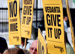 Survival protesters tell Vedanta to give up on the Niyamgiri mine in India.