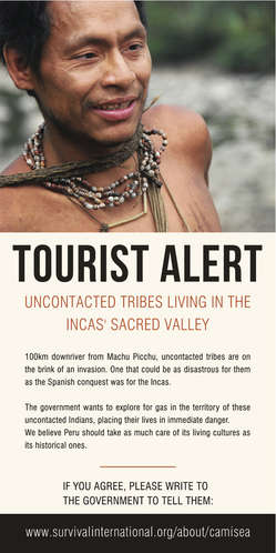 Survival's leaflets highlight the plight of uncontacted Indians only 100km from Machu Picchu.