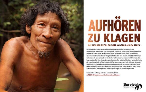 Survivals neue Werbekampagne Aufhören zu klagen leitet die weltweite Aufmerksamkeit auf das bedrohteste Volk der Welt.