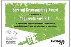 """'Survival's 'Greenwashing Award 2010' has been won by ranching company Yaguarete Porá'."""