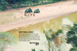 Survival has launched a global ad campaign in  support of the uncontacted tribes of Peru.