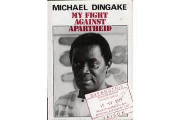 """""""In 1987 Dingake published his autobiography, 'My Fight against Apartheid'."""""""