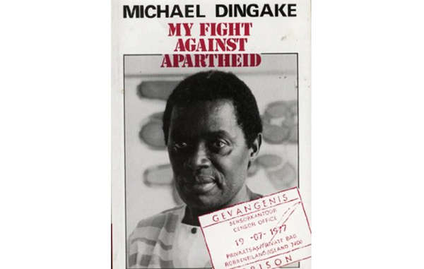 """Dingake's autobiography, 'My Fight against Apartheid', was published in 1987."""