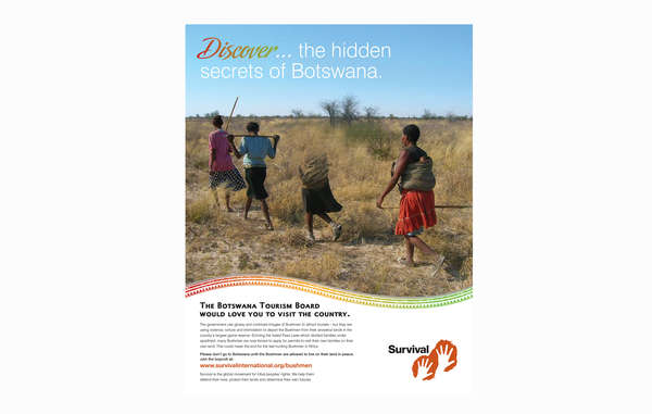 """Survival's new ad urges tourists to boycott Botswana over its treatment of the Bushmen ."""
