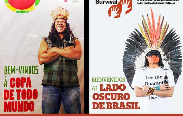 """""""La imagen de Coca-Cola y la FIFA ha sido contrastada con la de un hombre indígena indignado que demanda """"¡Dejen vivir a los guaraníes!""""."""""""