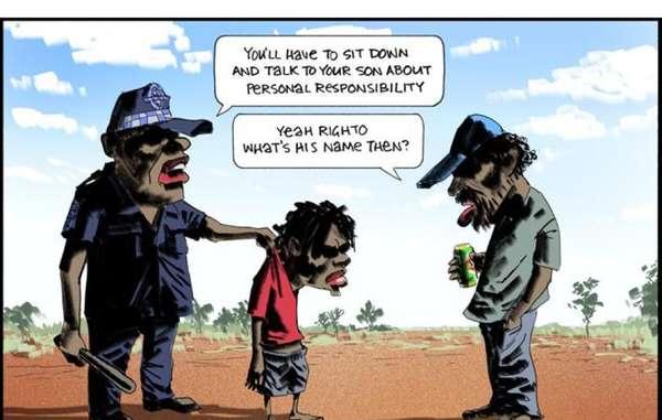 Viñeta de Bill Leak publicada en el periódico The Australia y ampliamente criticada por racismo hacia los aborígenes. Traducción - Policía: Tendrá que sentarse y hablar con su hijo sobre responsabilidad personal; hombre aborigen: Ok, de acuerdo. ¿Cómo se llama, entonces?