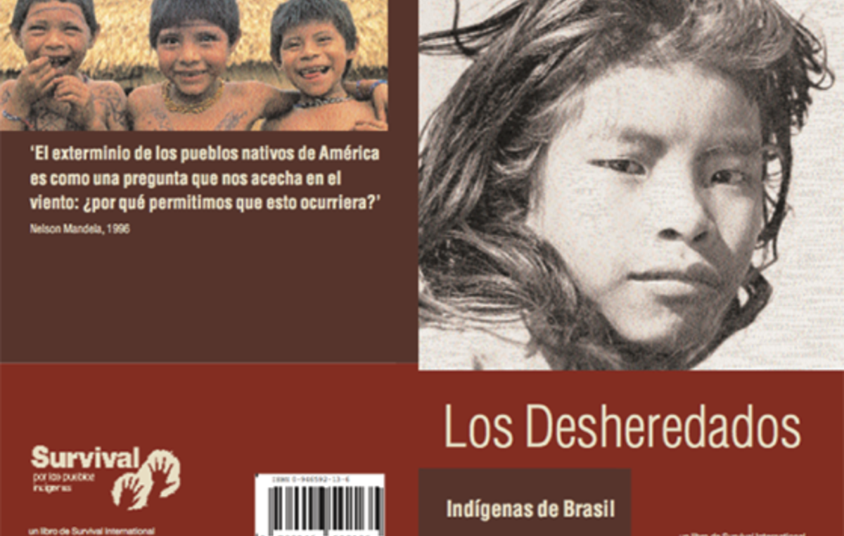 Informe de Survival International 'Desheredados'.