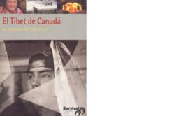 Informe 'El Tíbet de Canadá'.
