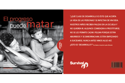 Informe de Survival International 'El progreso puede matar'.