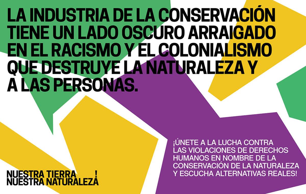 La industria de la conservación tiene un lado oscuro enraizado en el racismo y el colonialismo que destruye la naturaleza y a las personas.