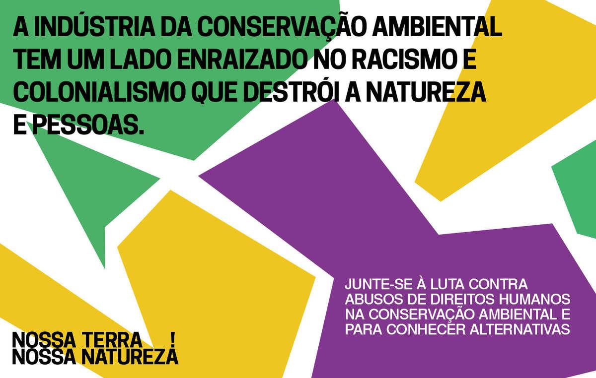 A indústria da conservação ambiental tem um lado enraizado no racismo e no colonialismo que destrói a natureza e pessoas.