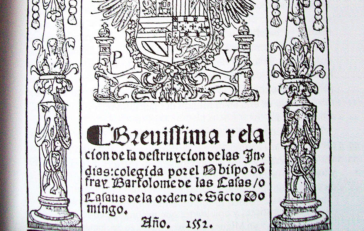 Title page of 'Brevísima relación de la destrucción de las Indias' (A Short Account of the Destruction of the Indies), written in 1542 by Spanish Dominican friar Bartolomé de las Casas. Published in 1552.