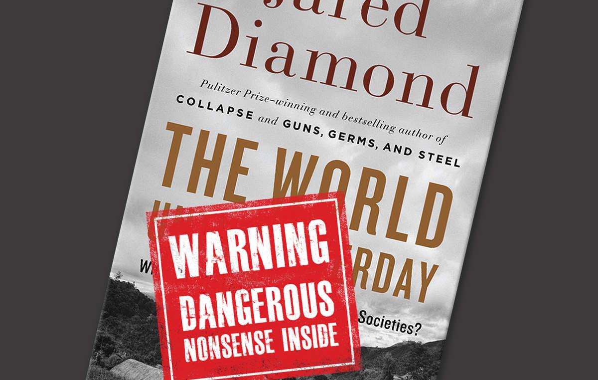 El libro de Jared Diamond está siendo atacado por decir que la mayoría de los pueblos indígenas y tribales viven en un estado de guerra constante.
