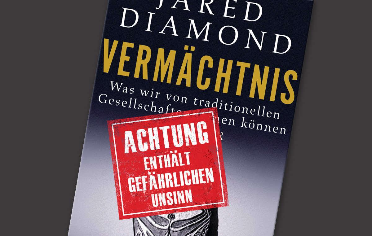 """Jared Diamonds Buch wird kritisiert, weil es indigene Völker als kriegerisch und """"rückständig"""" darstellt."""