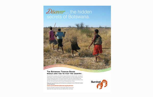 Survival's new ad urges tourists to boycott Botswana over its treatment of the Bushmen .