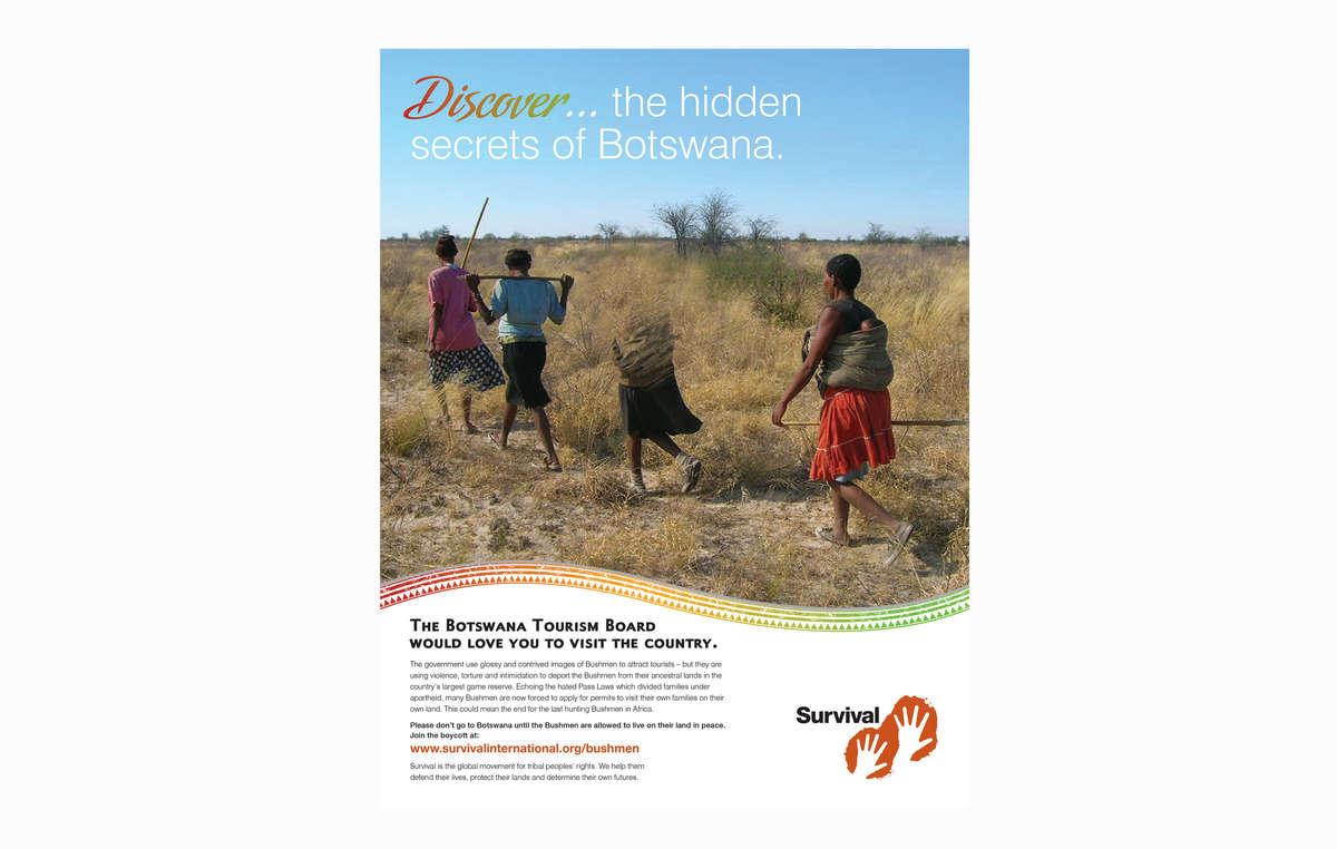 Survivals new ad urges tourists to boycott Botswana over its treatment of the Bushmen .