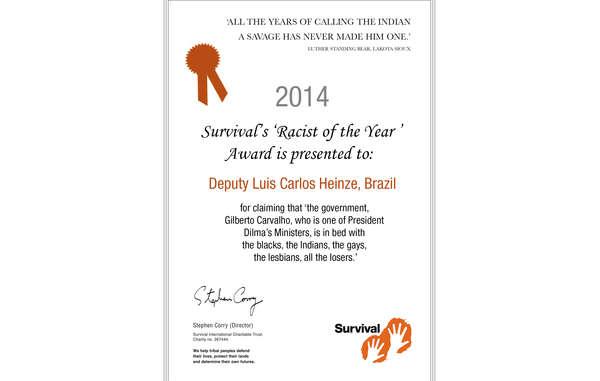 Survival International verleiht dem Kongressabgeordneten Luis Carlos Heinze den Preis 'Rassist des Jahres'.