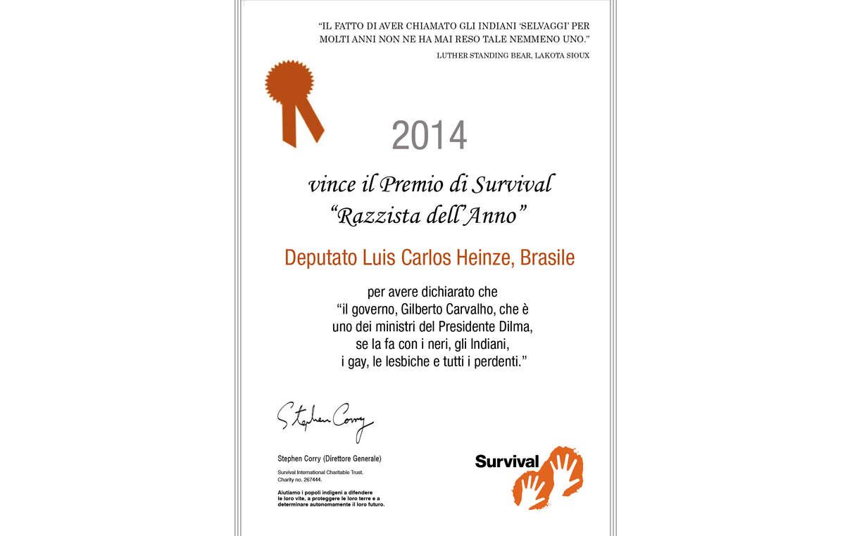 """Il deputato Luis Carlos Heinze ha ricevuto da Survival il premio """"Razzista dell'anno"""