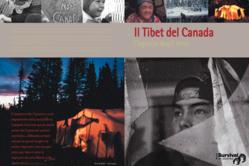 """Dossier """"Il Tibet del Canada - l'agonia degli Innu"""""""